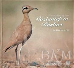 Gazi Kültür A.Ş. Yayınları - Gaziantep'in Kuşları