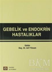 İstanbul Tıp Kitabevi - Gebelik ve Endokrin Hastalıkları
