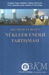 Okan Üniversitesi Kitapları - Geçmişte ve Bugün Nükleer Enerji Tartışması