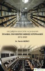 Hiperlink Yayınları - Geçmişten Geleceğe Açılan Kapı - İstanbul Üniversitesi Merkez Kütüphanesi 2012-2020