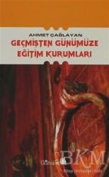 Gülhane Yayınları - Geçmişten Günümüze Eğitim Kurumları
