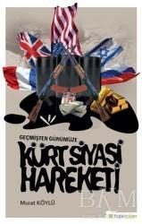 Hiperlink Yayınları - Geçmişten Günümüze Kürt Siyasi Hareketi