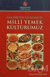Türk Dünyası Vakfı - Geçmişten Günümüze Milli Yemek Kültürümüz