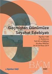 Kitabevi Yayınları - Geçmişten Günümüze Seyahat Edebiyatı