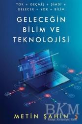 Cinius Yayınları - Geleceğin Bilim ve Teknolojisi