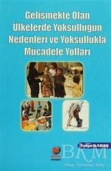 Adana Nobel Kitabevi - Gelişmekte Olan Ülkelerde Yoksulluğun Nedenleri ve Yoksullukla Mücadele Yolları