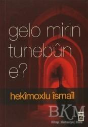 Timaş Yayınları - Gelo Mirin Tunebun E?