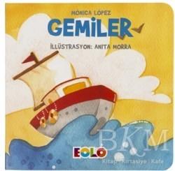 Eolo Yayıncılık - Gemiler - Taşıtlar Serisi