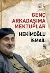 Timaş Yayınları - Genç Arkadaşıma Mektuplar