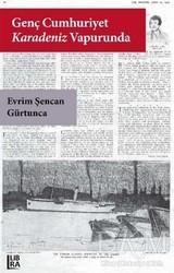 Libra Yayınları - Genç Cumhuriyet Karadeniz Vapurunda