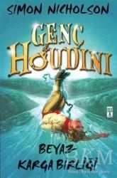 Genç Timaş - Genç Houdini: Beyaz Karga Birliği