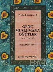 Bedir Yayınları - Genç Müslümana Öğütler