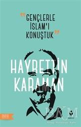 Tire Kitap - Gençlerle İslam'ı Konuştuk