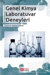 Pegem Akademi Yayıncılık - Akademik Kitaplar - Genel Kimya Laboratuvar Deneyleri
