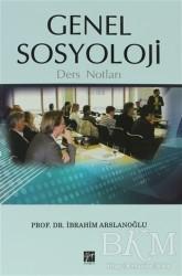 Gazi Kitabevi - Genel Sosyoloji Ders Notları