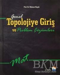 Nisan Kitabevi - Ders Kitaplar - Genel Topolojiye Giriş ve Problem Çözümleri