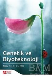 Pegem A Yayıncılık - Akademik Kitaplar - Genetik ve Biyoteknoloji