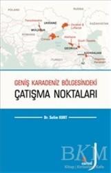 Kriter Yayınları - Geniş Karadeniz Bölgesindeki Çatışma Noktaları