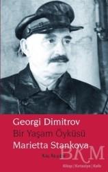 Kalkedon Yayıncılık - Georgi Dimitrov - Bir Yaşam Öyküsü