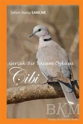Cinius Yayınları - Gerçek Bir Yaşam Öyküsü Çibi