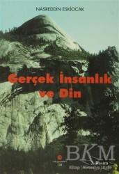Can Yayınları (Ali Adil Atalay) - Gerçek İnsanlık ve Din