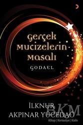 Cinius Yayınları - Gerçek Mucizelerin Masalı Godael