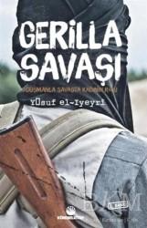 Küresel Kitap - Gerilla Savaşı - Düşmanla Savaşta Kadının Rolü