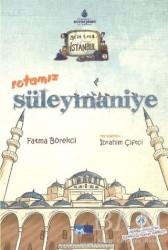 Kültür A.Ş. - Geze Toza İstanbul - 3 : Rotamız Süleymaniye