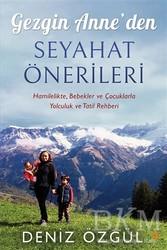 Cinius Yayınları - Gezgin Anne'den Seyahat Önerileri