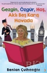 Cinius Yayınları - Gezgin, Özgür, Hoş, Aklı Beş Karış Havada