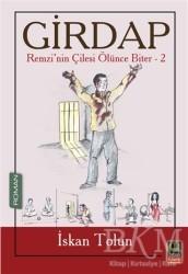 Babıali Kitaplığı - Girdap - Remzi'nin Çilesi Ölünce Biter 2