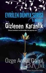 Kanes Yayınları - Gizlenen Karanlık