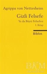Biblos Kitabevi - Gizli Felsefe Ya da Büyü Felsefesi 1. Kitap