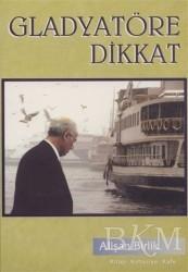 Hiperlink Yayınları - Gladyatöre Dikkat