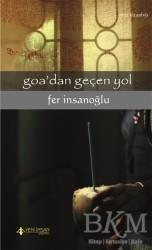 Yeni İnsan Yayınları - Goa'dan Gecen Yol
