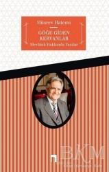 Dergah Yayınları - Göğe Giden Kervanlar
