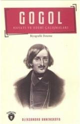 Dorlion Yayınevi - Gogol Hayatı ve Edebi Çalışmaları