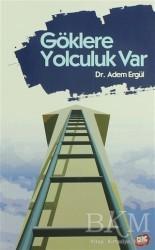 Genç Kitaplığı - Göklere Yolculuk Var