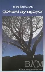 Cağaloğlu Yayınevi - Gökteki Ay Üşüyor