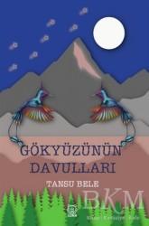 Luna Yayınları - Gökyüzünün Davulları