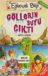 Timaş Yayınları - Göllerin Suyu Çıktı