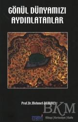 Mavi Yayıncılık - Gönül Dünyamızı Aydınlatanlar