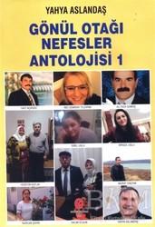 Can Yayınları (Ali Adil Atalay) - Gönül Otağı Nefesler Antolojisi 1