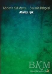 Cinius Yayınları - Gözlerin Küf Mavisi - Stalin'in Bahçesi