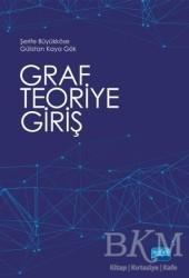 Nobel Akademik Yayıncılık - Graf Teoriye Giriş