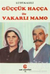 Can Yayınları (Ali Adil Atalay) - Güççük Haçça ile Vakarlı Mamo