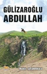 Tunç Yayıncılık - Gülizaroğlu Abdullah