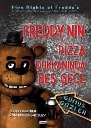 Teen Yayıncılık - Gümüş Gözler-Freddy'nin Pizza Dükkanında Beş Gece(Ciltli)