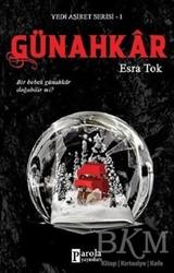 Parola Yayınları - Günahkar - Yedi Aşiret Serisi 1