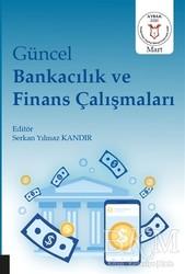 Akademisyen Kitabevi - Güncel Bankacılık ve Finans Çalışmaları